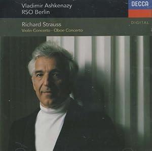 Strauss: Violin Concerto, Op. 8 / Oboe Concerto / Duett-Concertino
