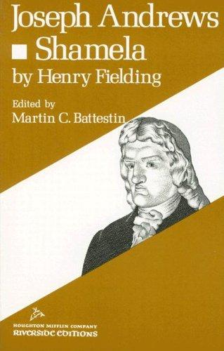 Joseph Andrews And Shamela (Riverside Editions), Fielding,Henry/Battestin,Martin C.