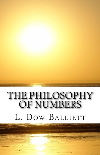 The Philosophy of Numbers: Their Tone and Colors, by Mrs. L. Dow Balliett
