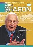 Ariel Sharon (Modern World Leaders) (0791092631) by Crompton, Samuel Willard