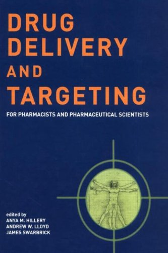 Drug Delivery and Targeting: For Pharmacists and...