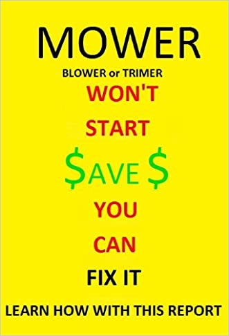 Mower, Blower, or Trimmer Won't Start - You Can fix It
