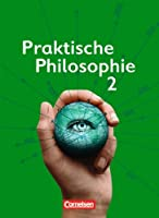 Praktische Philosophie 2,  Nordrhein-Westfalen:  7./8. Schuljahr -Schülerbuch
