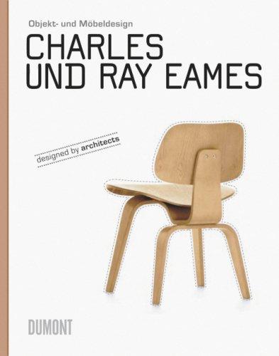 Charles und Ray Eames: Objekt- und Möbeldesign