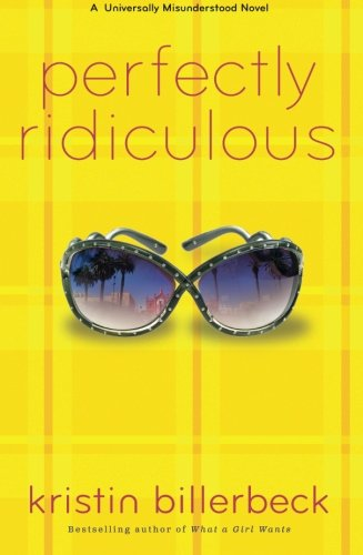 Image of Perfectly Ridiculous: A Universally Misunderstood Novel (Perfectly Dateless)