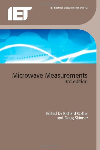 Microwave Measurements (Iet Electrical Measurement Series)