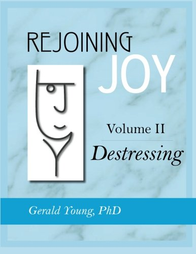 REJOINING JOY: Volume 2 Destressing