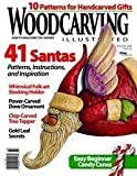 Woodcarving Illustrated Magazine - Holiday 2008, Issue 45