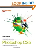 Smashing Photoshop CS5: 100 Professional Techniques (Smashing Magazine Book Series)
