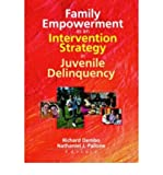 img - for Family Empowerment as an Intervention Strategy in Juvenile Delinquency (Paperback) - Common book / textbook / text book