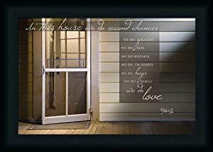 In this House we do Second Chances by Marla Rae House Quote 21x15 Wall Art Print Framed Picture