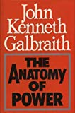 The Anatomy of Power (0241111617) by JOHN KENNETH GALBRAITH