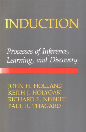 Induction: Processes Of Inference, Learning, And Discovery