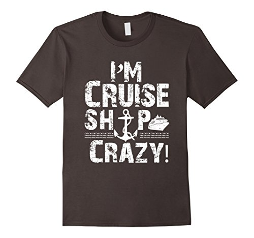 Im-Cruise-Ship-Crazy-Cruise-Attire-Cruise-T-Shirts