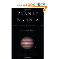 Planet Narnia: The Seven Heavens in the Imagination of C. S. Lewis by Michael Ward