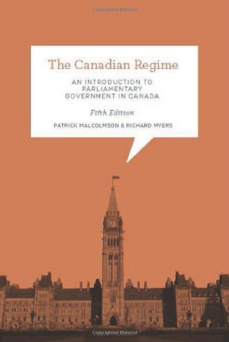 The Canadian Regime: An Introduction to Parliamentary Government in Canada, Fifth Edition