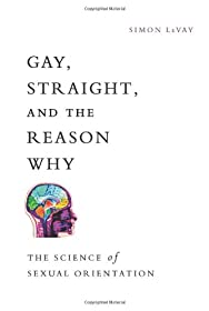 Learn more about the book, Gay, Straight & the Reason Why: The Science of Sexual Orientation