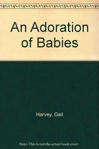 An Adoration of Babies PDF
