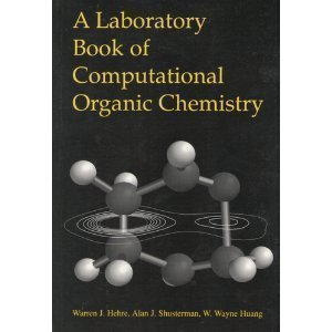 A Laboratory Book of Computational Organic Chemistry