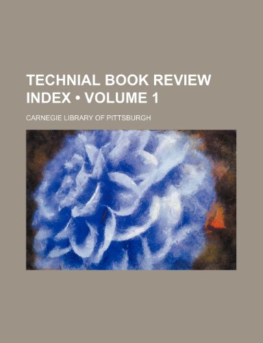 Technial Book Review Index (Volume 1)