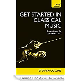 Get Started In Classical Music: Teach Yourself: Kindle Enhanced Edition (Teach Yourself Audio eBooks) (English Edition)