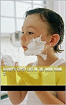 Bobby's Gypsy Life In The Dark Book 2