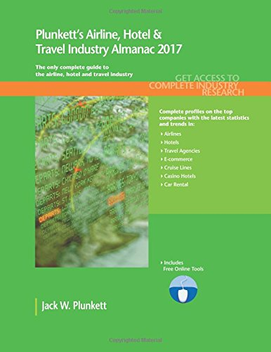 plunketts-airline-hotel-travel-industry-almanac-2017-airline-hotel-travel-industry-market-research-s