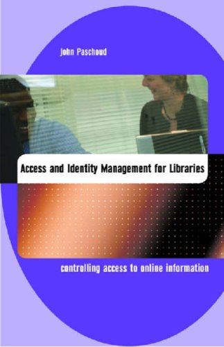 Access and Identity Management: Controlling Access to Online Information