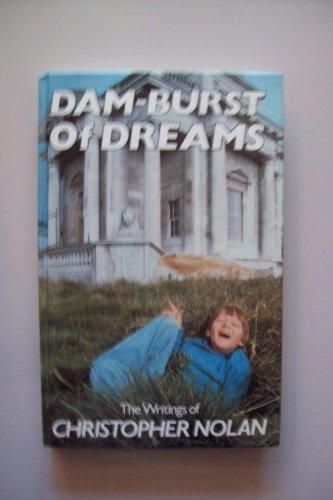 Dam-burst of Dreams