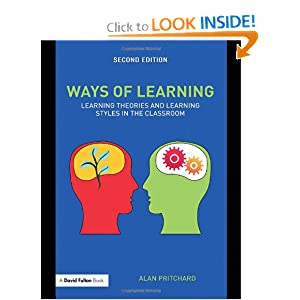Ways of Learning: Learning Theories and Learning Styles in the Classroom (David Fulton Books) book