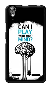 """Humor Gang Can I Play With Your Mind Deep Printed Designer Mobile Back Cover For """"Lenovo A6000"""" (3D, Glossy, Premium Quality Snap On Case)"""