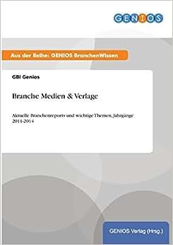 Download e-book Branche Medien & Verlage (German Edition)
