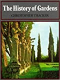 img - for The History of Gardens [Paperback] Christopher Thacker book / textbook / text book