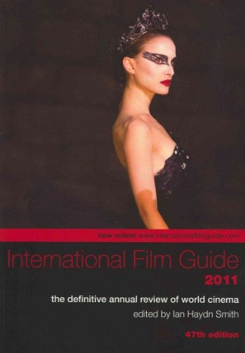 International Film Guide 2011: The Definitive Annual...