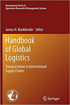 Handbook Of Global Logistics: Transportation In International Supply Chains (International Series In Operations Research & Management Science)