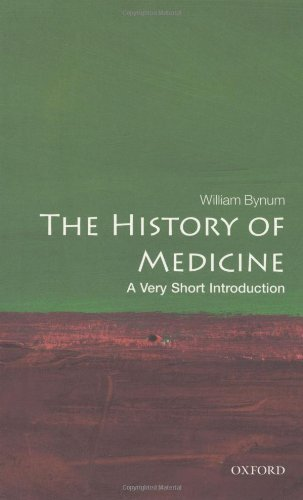 The History of Medicine: A Very Short Introduction (Very...