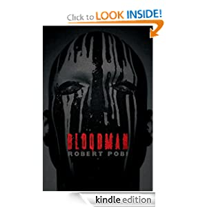 Kindle Daily Deal: Bloodman, by Robert Pobi. Publisher: Thomas and Mercer (May 15, 2012)