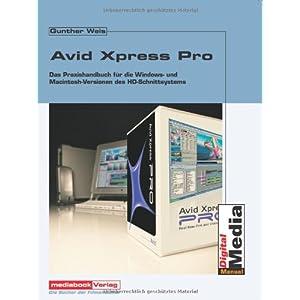 Avid XPress Pro HD. Das Handbuch zur Avid HD-Version