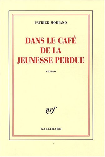 Dans Le Cafe De La Jeunesse Perdue (French Edition)