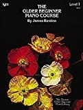 The Older Beginner Piano Course, Level 1 by James Bastien published by Neil A  Kjos Music Company (1977)