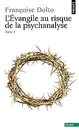 L' évangile au risque de la psychanalyse