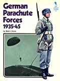 German Parachute Forces, 1935-45 (Key Uniform Guides) (0853680965) by Davis, Brian L.