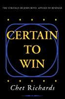 Certain to Win: The Strategy of John Boyd, Applied to Business (English Edition)