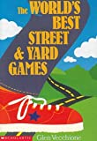 img - for The World's Best Street & Yard Games book / textbook / text book