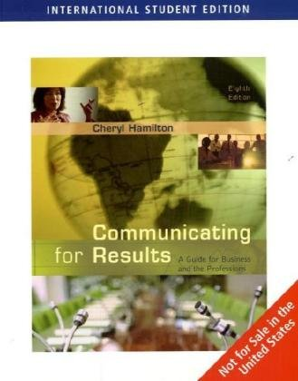 Communicating for Results (ISE): A Guide for Business and the Professions