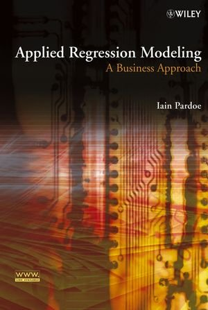 Applied Regression Modeling: A Business Approach