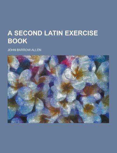 A Second Latin Exercise Book
