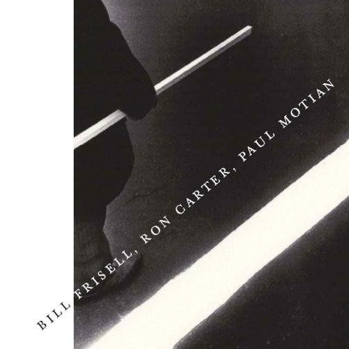 Amazon.com: Bill Frisell, Ron Carter, Paul Motian: Bill Frisell