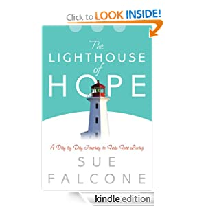The Lighthouse of Hope: A Day by Day Journey to Fear Free Living (Devotionals for Women)