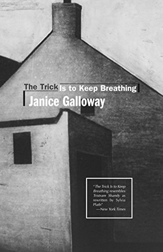 Trick Is to Keep Breathing (Scottish Literature)
